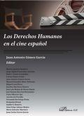 LOS DERECHOS HUMANOS EN EL CINE ESPAÑOL.