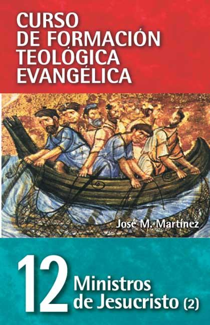 MINISTROS DE JESUCRISTO. T.2 : PASTORAL