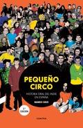PEQUEÑO CIRCO. HISTORIA ORAL DEL INDIE EN ESPAÑA