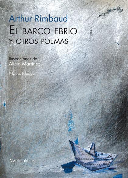 BARCO EBRIO Y OTROS POEMAS, EL.
