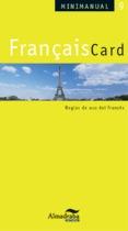 FRANÇAISCARD: REGLAS DE USO DEL FRANCÉS