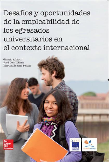 DESAFÍOS Y OPORTUNIDADES DE LA EMPLEABILIDAD DE LOS EGRESADOS UNIVERSITARIOS EN EL CONTEXTO INT