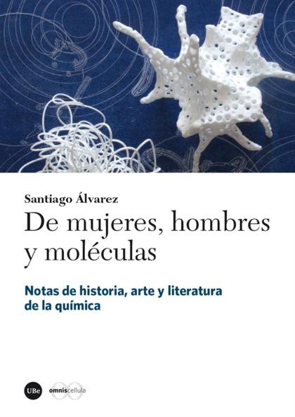 DE MUJERES, HOMBRES Y MOLÉCULAS.