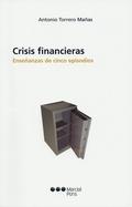 CRISIS FINANCIERAS: ENSEÑANZAS DE CINCO EPISODIOS