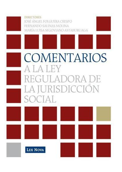 COMENTARIOS A LA LEY REGULADORA DE LA JURISDICCIÓN SOCIAL