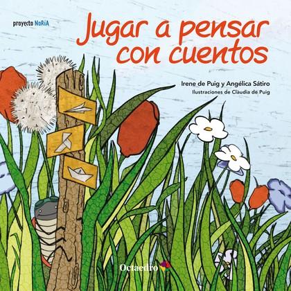 JUGAR A PENSAR CON CUENTOS (CUENTO 4-5 AÑOS).