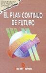 PLAN CONTINUO DE FUTURO