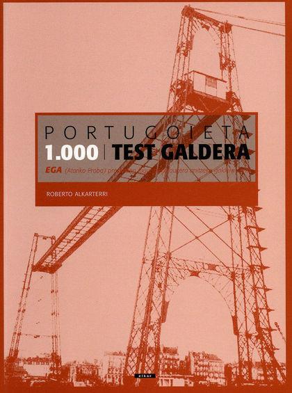 PORTUGOIETA, 1000 TEST GALDERA