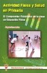 ACTIVIDAD FÍSICA Y SALUD EN PRIMARIA : EL COMPROMISO FISIOLÓGICO EN LA CLASE DE EDUCACIÓN FÍSIC
