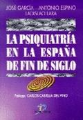 PSIQUIATRIA ESPAÑA FIN DE SIGLO
