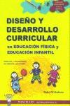 DISEÑO Y DESARROLLO CURRICULAR EN EDUCACIÓN INFANTIL Y EDUCACIÓN FÍSICA
