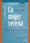 LA MUJER SERENA: PENSAMIENTO, FILOSOFÍA Y MUNDO FEMENINO