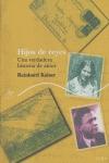 HIJOS DE REYES: UNA VERDADERA HISTORIA DE AMOR