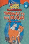 THOMAS TO THE RESCUE = TOMÁS AL RESCATE