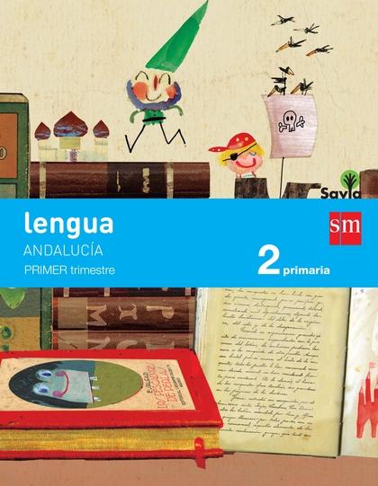 SAVIA, LENGUA, 2 EDUCACIÓN PRIMARIA (ANDALUCÍA). CUADERNO