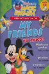 MY FRIENDS = MIS AMIGOS