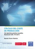 CÁLCULO DEL COSTE DE PRODUCCION                                                 CON EJERCICIOS