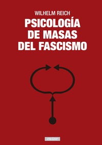 PSICOLOGÍA DE MASAS DEL FASCISMO.