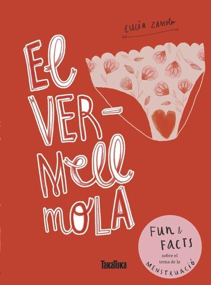 EL VERMELL MOLA.