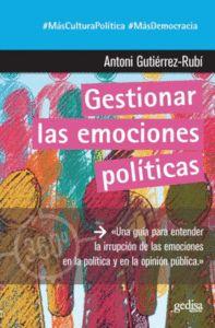 GESTIONAR LAS EMOCIONES POLITICAS.