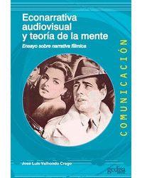 ECONARRATIVA AUDIOVISUAL Y TEORIA DE LA MENTE.