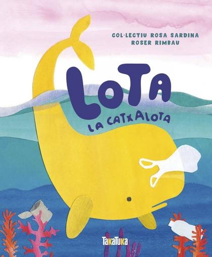 LOTA LA CATXALOTA (CATALAN).