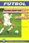 Fútbol. Competiciones internacionales de clubes