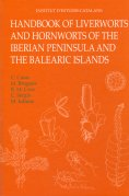 HANDBOOK OF LIVERWORTS AND HORNWORTS OF THE IBERIAN PENINSULA AND THE BALEARIC ISLAND : ILUSTRA
