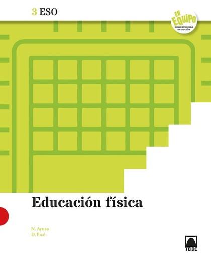 EDUCACIÓN FÍSICA 3 ESO - EN EQUIPO.