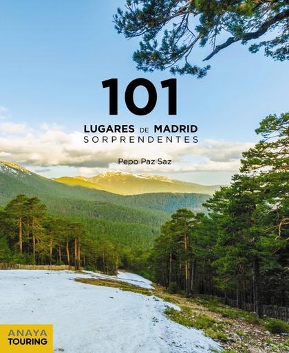 101 LUGARES DE MADRID SORPRENDENTES.