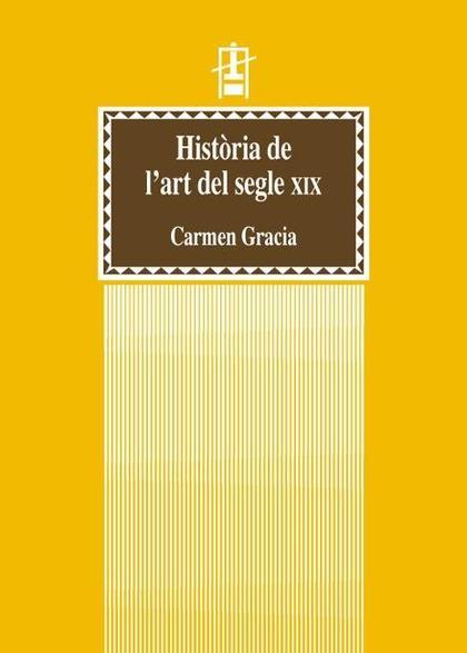 HISTÒRIA DE L´ART DEL SEGLE XIX