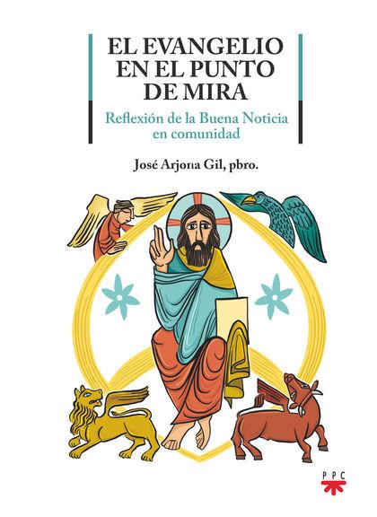 EL EVANGELIO EN EL PUNTO DE MIRA                                                REFLEXIÓN DE LA
