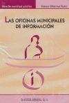 LAS OFICINAS MUNICIPALES DE INFORMACIÓN