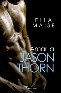AMAR A JASON THORN.