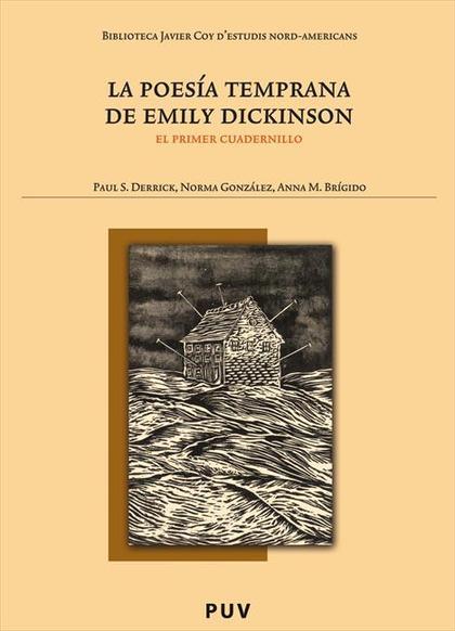 LA POESÍA TEMPRANA DE EMILY DICKINSON : EL PRIMER CUADERNILLO