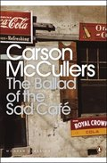 THE BALLAD OF THE SAD CAFE. . WUNDERKIND; THE JOCKEY; MADAME ZILENSKY AND THE KING OF FINLAND;