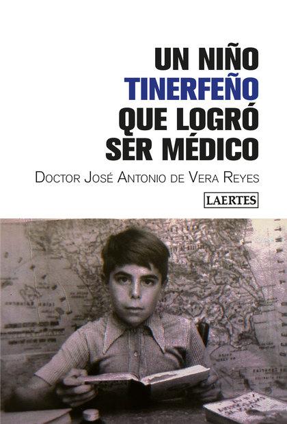NIÑO TINERFEÑO QUE LOGRÓ SER MÉDICO, UN