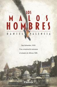 LOS MALOS HOMBRES.