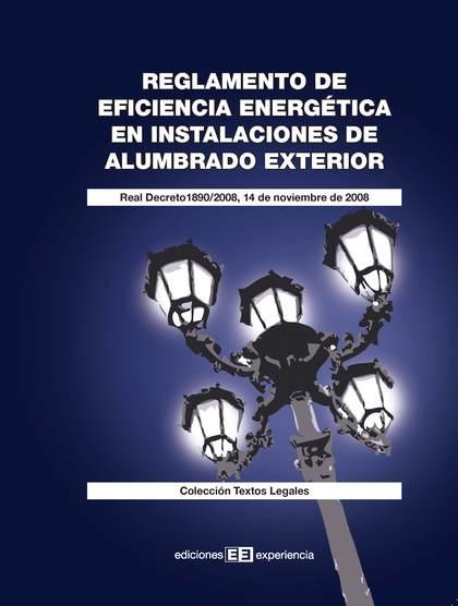REGLAMENTO DE EFICIENCIA ENERGÉTICA EN INSTALACIONES DE ALUMBRADO EXTERIOR.