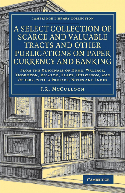 A SELECT COLLECTION OF SCARCE AND VALUABLE TRACTS AND OTHER PUBLICATIONS ON PAPE