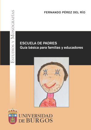ESCUELA DE PADRES. GUÍA BÁSICA PARA FAMILIAS Y EDUCADORES.