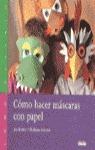 COMO HACER MASCARAS CON PAPEL