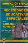 EDUCACIÓN FÍSICA Y ALUMNOS CON NECESIDADES EDUCATIVAS ESPECIALES POR CAUSAS MOTRICES