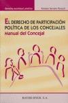 EL DERECHO DE PARTICIPACIÓN POLÍTICA DE LOS CONCEJALES: MANUAL DEL CONCEJAL