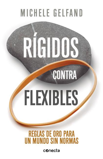 RÍGIDOS CONTRA FLEXIBLES.