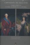 CARTOGRAFÍA DEL SIGLO XVIII: TOMÁS LÓPEZ EN LA REAL ACADEMIA DE LA HISTORIA