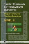 TEORÍA Y PRÁCTICA DEL ENTRENAMIENTO : BLOQUE COMÚN PARA TÉCNICOS DEPORTIVOS, NIVEL II