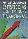 ESTRATEGIAS CON OPCIONES FINANCIERAS: CÓMO GANAR DINERO UTILIZANDO LAS