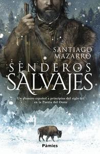 SENDEROS SALVAJES.