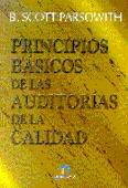 PRINCIPIOS BÁSICOS DE LAS AUDITORÍAS DE LA CALIDAD